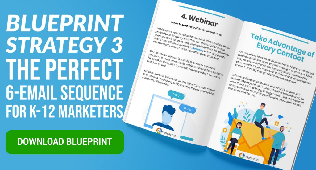 CTA - Blueprint 3 - The Perfect 6 Email Sequence for K-12 Marketers