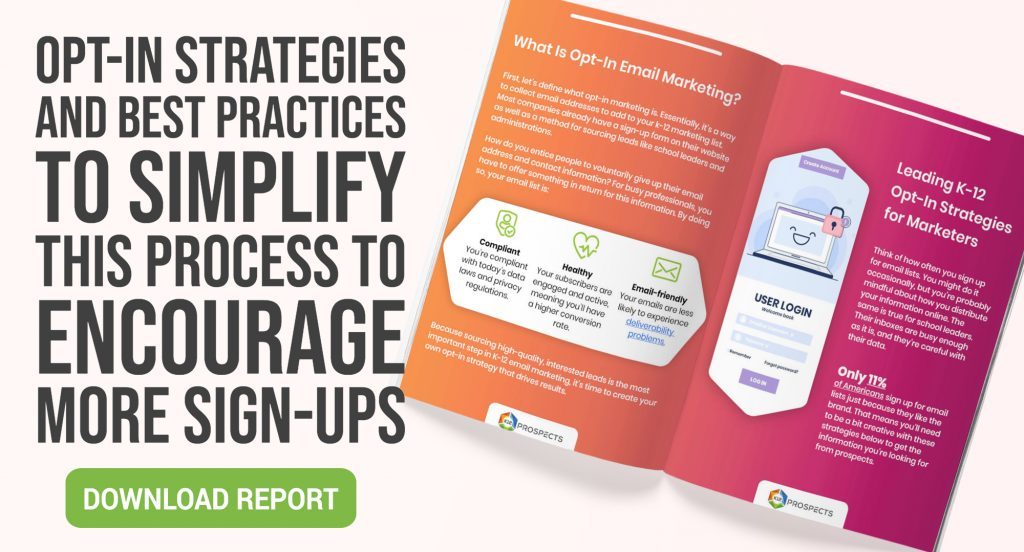 CTA - How to Create an Opt-In Email Strategy for Your K-12 Marketing